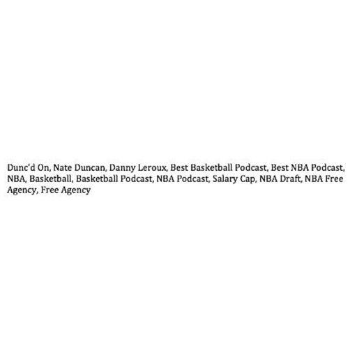 Dunc'd On Basketball NBA Podcast on RadioPublic