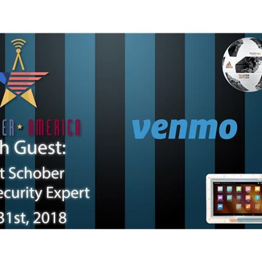 Scott Schober, Cyber Security Expert, Talks Venmo Scams, Chipped