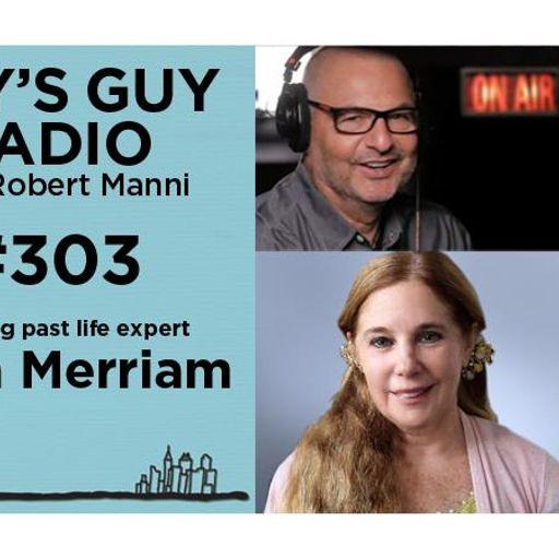 303 Dena Merriam My Journey Through Time From Guys Guy Radio On
