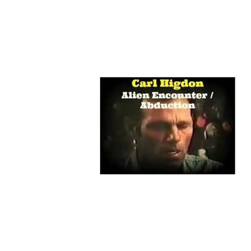 The Carl Higdon Alien Abduction Story from Supernatural