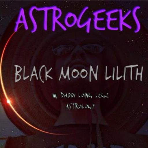 Astrogeeks: Intro to Black Moon Lilith from Brooklyn Music World