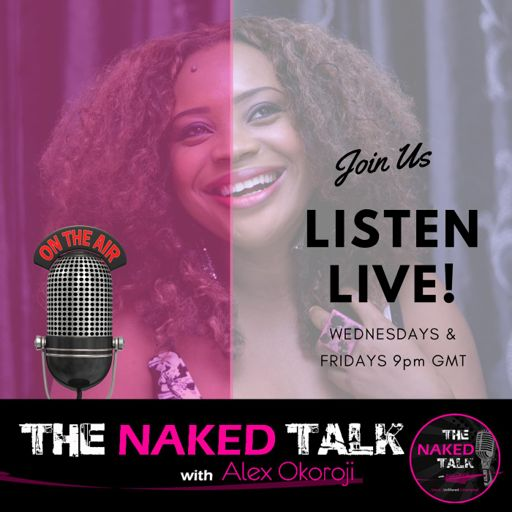 Cover art for podcast THE NAKED TALK with Alex Okoroji