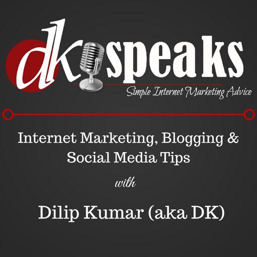 Cover art for podcast The DKSpeaks Internet Marketing and Blogging Podcast