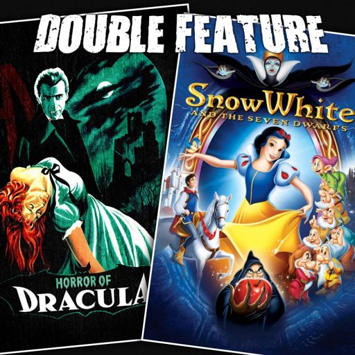 Horror of Dracula + Snow White and the Seven Dwarfs from