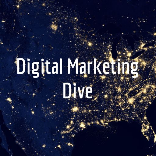Cover art for podcast Digital Marketing Dive