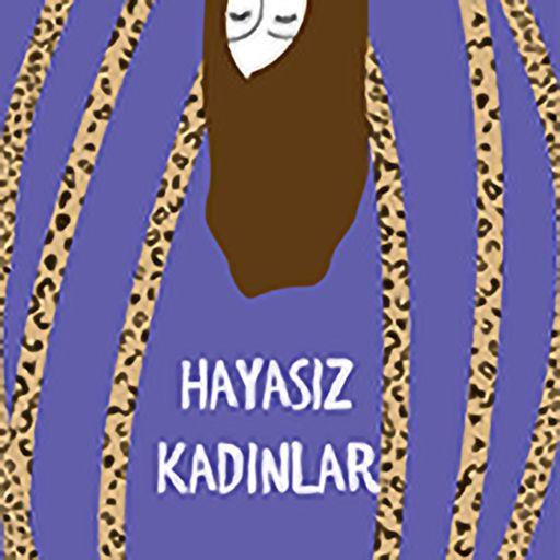 Cover art for podcast Həyasız Kadınlar