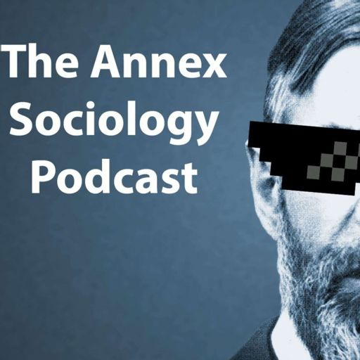 Cover art for podcast The Annex Sociology Podcast