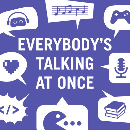 Cover art for podcast Everybody's Talking at Once