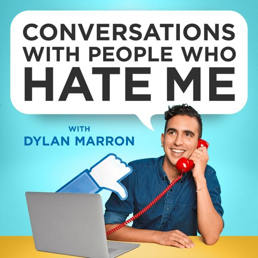 Cover art for podcast Conversations with People Who Hate Me