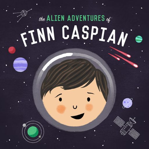 Cover art for podcast The Alien Adventures of Finn Caspian: Science Fiction for Kids