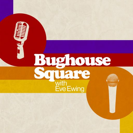 Cover art for podcast Bughouse Square with Eve Ewing