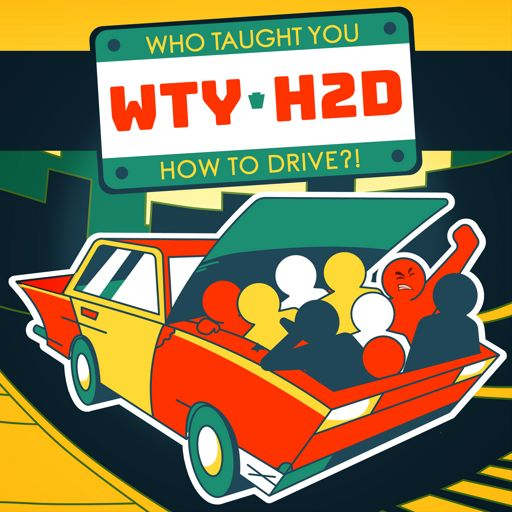 Cover art for podcast Who Taught You How To Drive?!