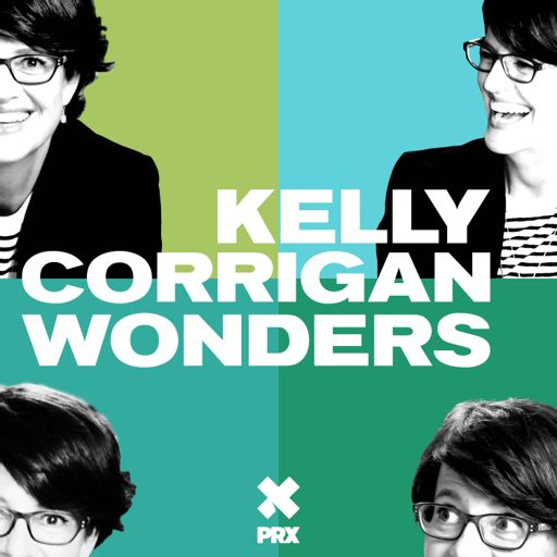Cover art for podcast Kelly Corrigan Wonders