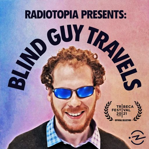 Cover art for podcast Radiotopia Presents: Blind Guy Travels