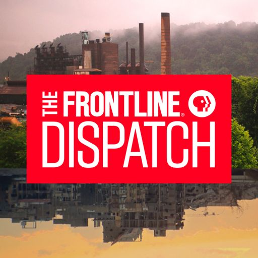 Cover art for podcast The FRONTLINE Dispatch