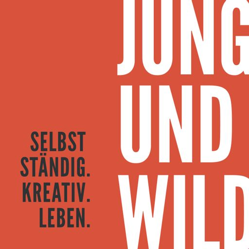 Cover art for podcast Jung und Wild - Der Podcast