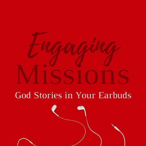 Cover art for podcast Engaging Missions