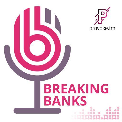 Cover art for podcast Breaking Banks