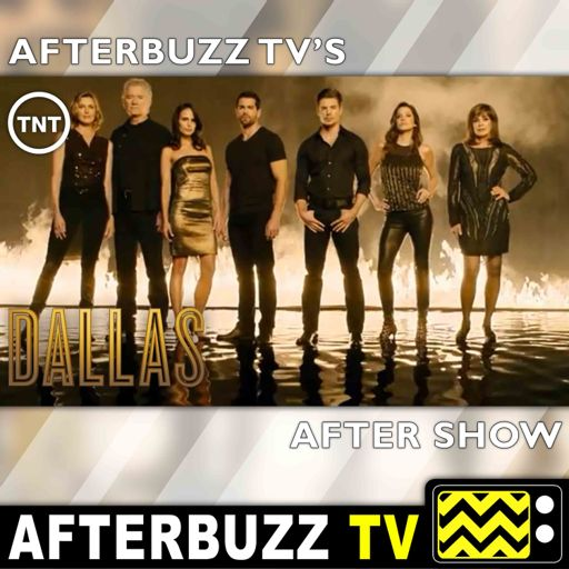 Dallas S:1 | The Price You Pay E:3 | AfterBuzz TV AfterShow from