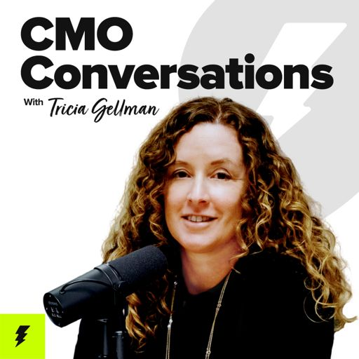 Cover art for podcast CMO Conversations with Tricia Gellman