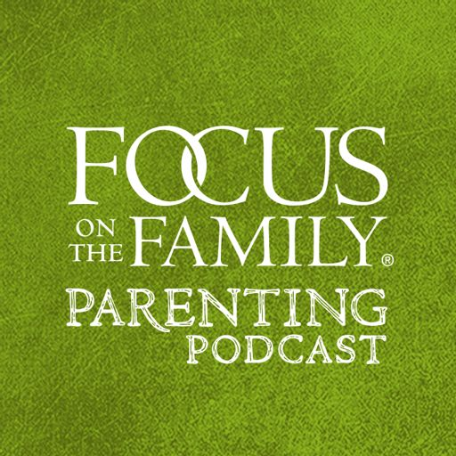 Cover art for podcast Focus on the Family Parenting Podcast