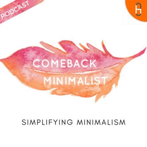 Cover art for podcast Comeback Minimalist