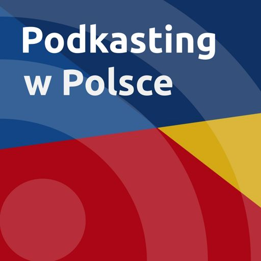 Cover art for podcast Podkasting w Polsce