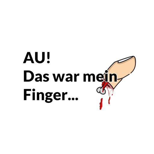 Cover art for podcast Au, das war mein Finger!