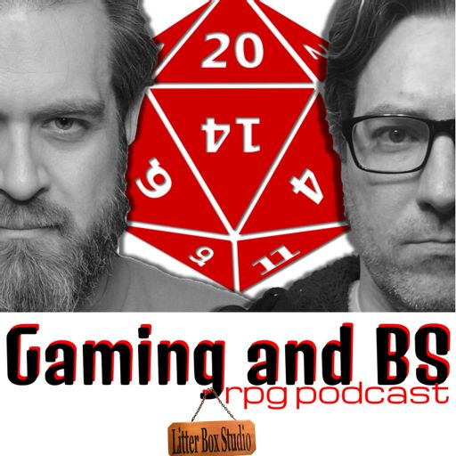 Cover art for podcast Gaming and BS RPG Podcast