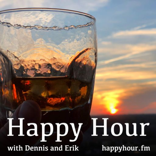 Cover art for podcast Happy Hour with Dennis and Erik