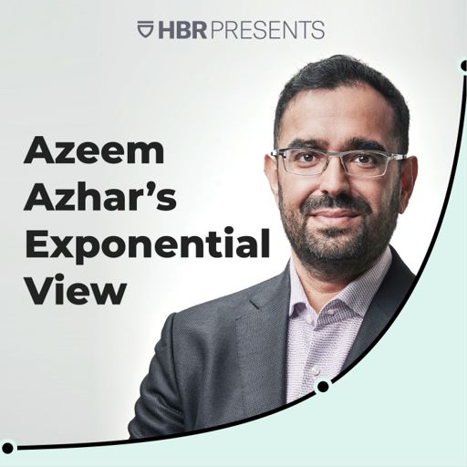 Cover art for podcast Exponential View with Azeem Azhar