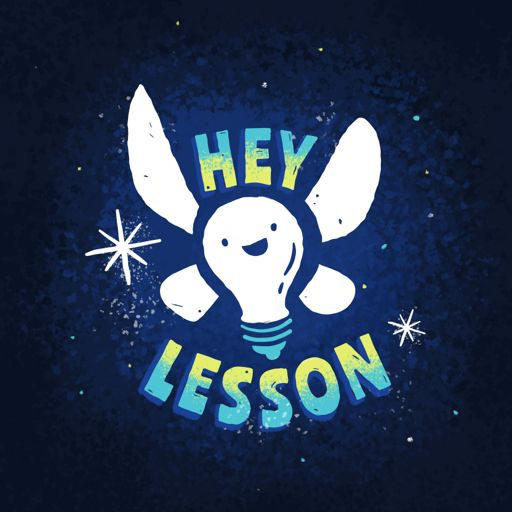 Cover art for podcast Hey, Lesson!