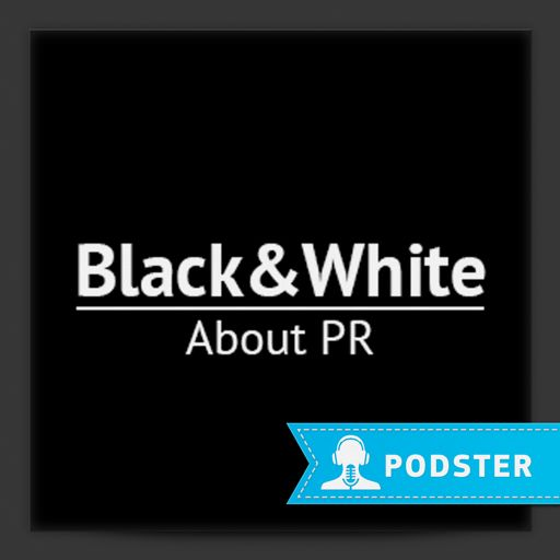 Cover art for podcast Black&White PR