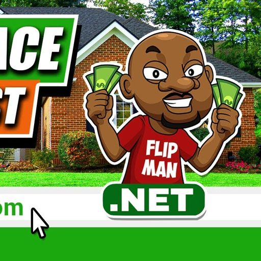 Flipping Houses & Real Estate with The Flip Man on RadioPublic