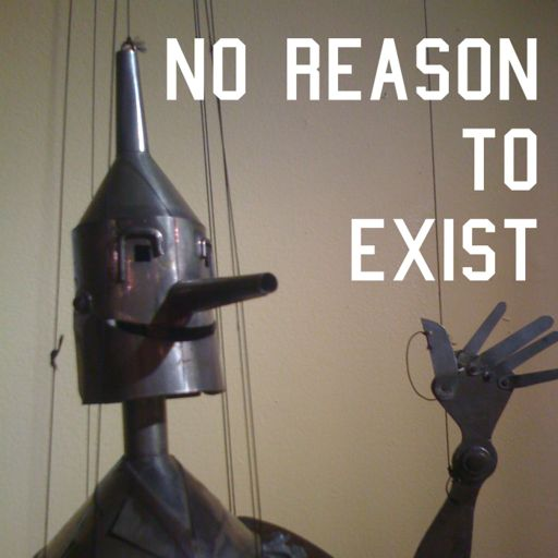 Cover art for podcast No Reason To Exist