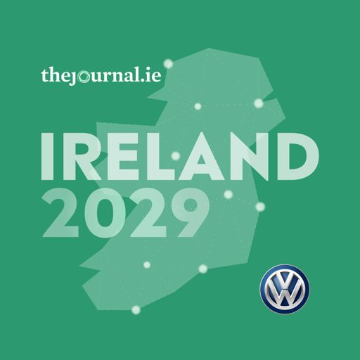 Cover art for podcast Ireland 2029: Shaping Our Future