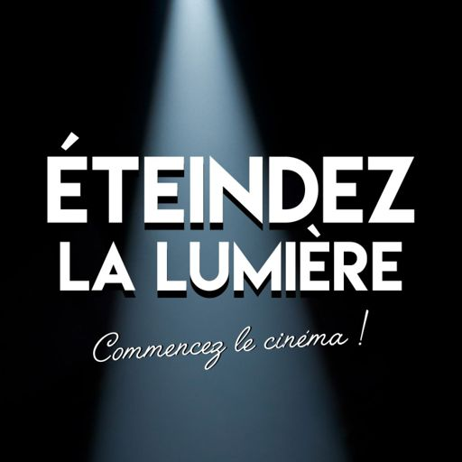 Cover art for podcast Éteindez la lumière