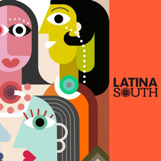 Cover art for podcast Latina South