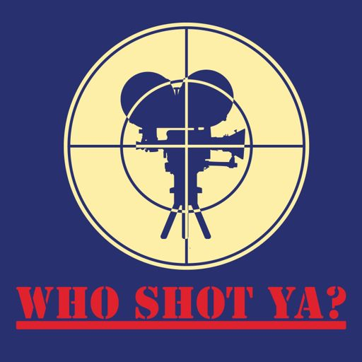 Cover art for podcast Who Shot Ya?