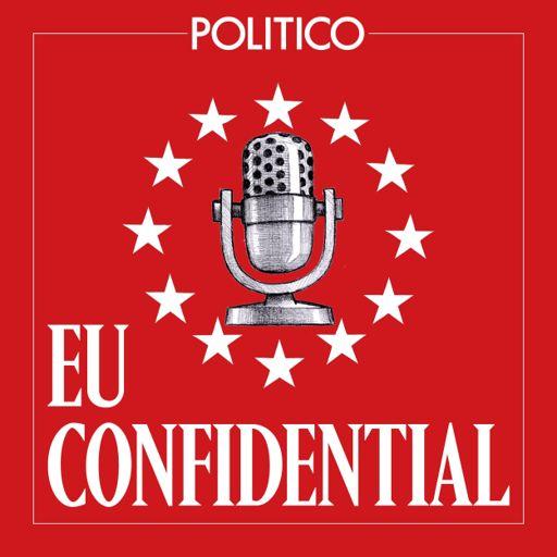 Cover art for podcast POLITICO's EU Confidential