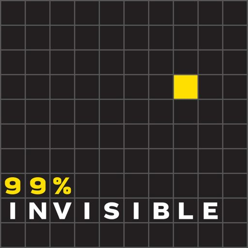 Cover art for podcast 99% Invisible