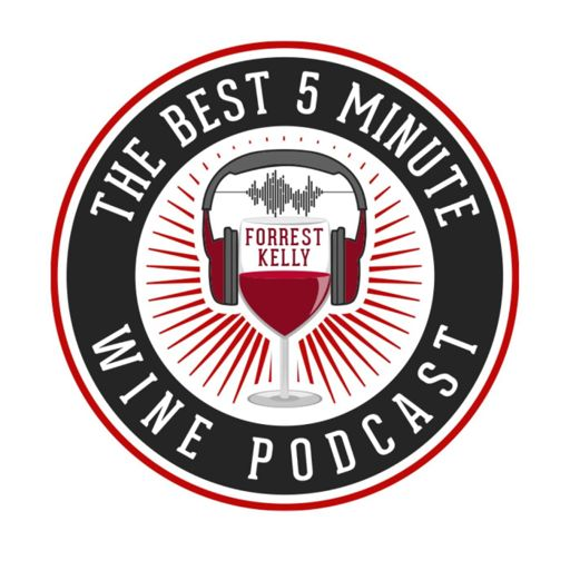 Cover art for podcast The Best 5 Minute Wine Podcast