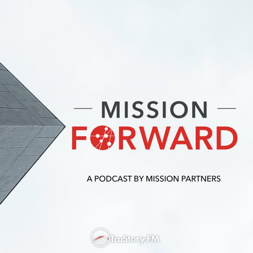 Cover art for podcast Mission Forward
