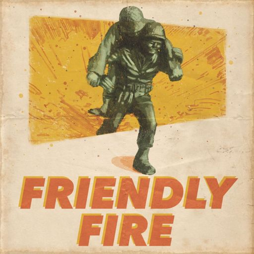 Cover art for podcast Friendly Fire