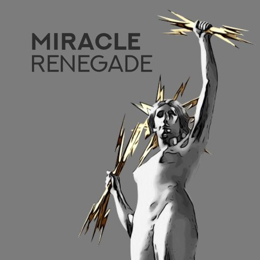 Cover art for podcast Miracle Renegade