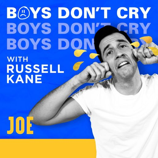 Cover art for podcast Boys Don't Cry with Russell Kane