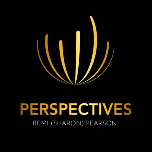 Cover art for podcast PERSPECTIVES With Remi (Sharon) Pearson