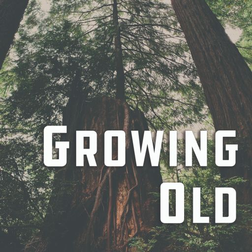Cover art for podcast Growing Old: Tales from an Urban Canopy