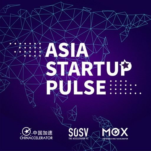 Cover art for podcast Asia Startup Pulse