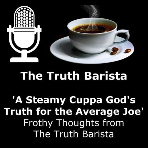Cover art for podcast The Truth Barista